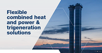 Flexible combined heat and power & trigeneration solutions